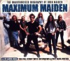 Maximum Maiden: The Unauthorised Biography of Iron Maiden - Mark Crampton