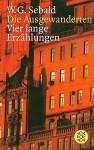Die Ausgewanderten - W.G. Sebald