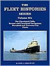 The Fleets of Cleveland-Cliffs, Detroit and Cleveland Navigation, Traverse City Transporation and the Hawgood Family. The Fleet Histories Series, Volume 6 - John Orville Greenwood