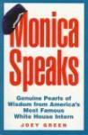Monica Speaks! - Monica Lewinsky, Joey Green