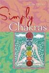 Simply Chakras. Sasha Fenton - Sasha Fenton