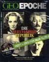 Geo Epoche 27/07: Weimarer Republik - Drama und Magie der ersten deutschen Demokratie - Michael Schaper, Jörg-Uwe Albig