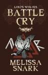Battle Cry (Loki's Wolves) (Volume 2) - Melissa Snark, Farah Evers
