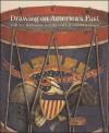 Drawing on America's Past: Folk Art, Modernism, and the Index of American Design - Virginia Tuttle Clayton, Erika Doss, Elizabeth Stillinger