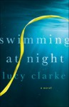 Swimming at Night - Lucy Clarke