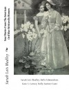 Four Diaries From The American Civil War: Written By Women - Sarah Lois Wadley, Belle Edmondson, Kate S. Carney, Dolly Sumner Lunt, J. Mitchell, Julian Street