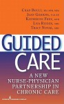 Guided Care: A New Nurse-Physician Partnership in Chronic Care - Springer Publishing