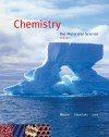 Chemistry: The Molecular Science, Volume I [With Printed Access Card and Thomsonnow] - John W. Moore, Conrad L. Stanitski, Peter C. Jurs