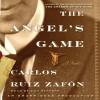 The Angel's Game - Carlos Ruiz Zafon, Dan Stevens