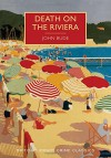 Death on the Riviera: A British Library Crime Classic (British Library Crime Classics) - John Bude