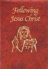 Following Jesus Christ - Victor Hoagland
