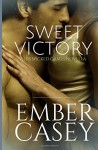Sweet Victory: A Cunningham Family Novella (His Wicked Games #2.5) - Ember Casey