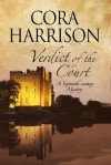 Verdict of the Court: A mystery set in sixteenth-century Ireland - Cora Harrison