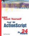 Sams Teach Yourself Flash MX ActionScript in 24 Hours - Gary Rosenzweig