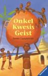 Onkel Kwesis Geist. - Janne Lundström, Maike Dörries