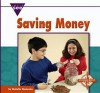 Saving Money - Natalie M. Rosinsky