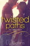 Twisted Paths (Twisted Series #2) (Volume 2) - L. L. Collins