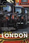 Let's Go London 2003 - Let's Go Inc.