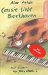 Cassie liebt Beethoven - Alan Arkin, Jacky Gleich, Fred Schmitz