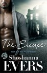 The Escape - Shoshanna Evers