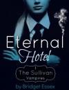 Eternal Hotel - Bridget Essex