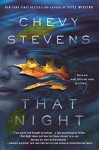 That Night: A Novel - Chevy Stevens