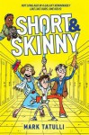 Short & Skinny - Mark Tatulli