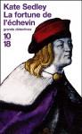 La Fortune de l'échevin - Kate Sedley, Justine de Reyniès
