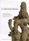A Collecting Odyssey: The Alsdorf Collection of Indian and East Asian Art - Pratapaditya Pal, Stephen Little