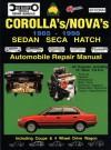 Toyota Corolla/Nova 1985-98 Auto Repair Manual-Sedan, Seca, Hatch,all Engines inc 16 Val TOHC - Max Ellery