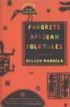 Favorite African Folktales - Nelson Mandela