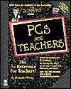 PCs for Teachers, with Disk - Pamela R. Toliver, Pam Toliver
