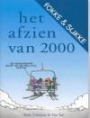 Fokke en Sukke: Het afzien van 2000 - John Reid, Bastiaan Geleijnse, Jean-Marc van Tol