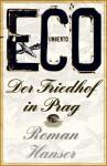 Der Friedhof in Prag: Roman - Umberto Eco, Burkhart Kroeber