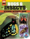 Bugs and Insects Sticker Activity Book - Sally Morgan, Sandy Phan, Meghan O'Dell