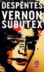 Vernon Subutex , Tome 2 (French Edition) by Virginie Despentes (2016-03-30) - Virginie Despentes