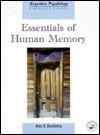 Essentials of Human Memory - Alan D. Baddeley