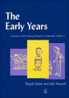The Early Years: Assessing and Promoting Resilience in Vulnerable Children 1 - Brigid Daniel, Sally Wassell