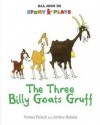 The Three Billy Goats Gruff (Story Plays Big Books) - Vivian French