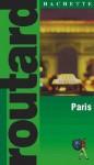 Routard: Paris - Hachette
