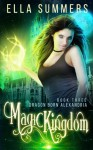 Magic Kingdom (Dragon Born Alexandria) (Volume 3) - Ella Summers