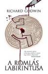 A romlás labirintusa - Richard Godwin