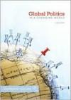 Global Politics in a Changing World - Richard W. Mansbach, Edward Rhodes