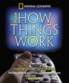 New How Things Work: From Lawn Mowers to Surgical Robots and Everthing in Between - John Langone