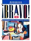 Bravo 1: Workbook Writing and Reading Activities - McDougal Littell