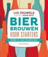 Bier brouwen voor starters - Luc Pauwels