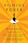 Vilnius Poker - Ričardas Gavelis, Elizabeth Novickas