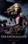 Paranormalno (Paranormalno, #1) - Kiersten White, Marta Klepo