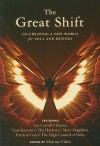 The Great Shift: Co-Creating a New World for 2012 and Beyond - Martine Vallée, Tom Kenyon, Patricia Cori, Matine Vallee