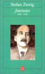Journaux, 1912-1940 - Stefan Zweig, Knut Beck, Jacques Legrand